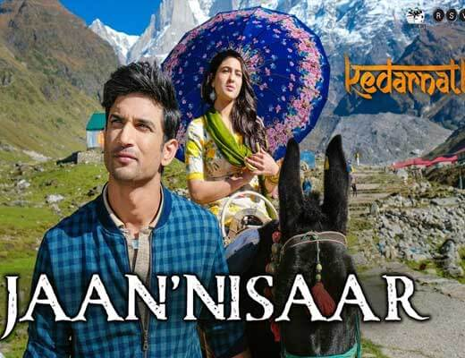Jaan 'Nisaar Lyrics - Kedarnath