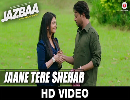 Jaane-Tere-Shehar---Jazbaa---Lyrics-In-Hindi