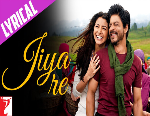 Jiya-Re---Jab-Tak-Hai-Jaan---Lyrics-In-Hindi