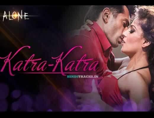 Katra Katra Lyrics - Ankit Tiwari, Prakriti Kakkar