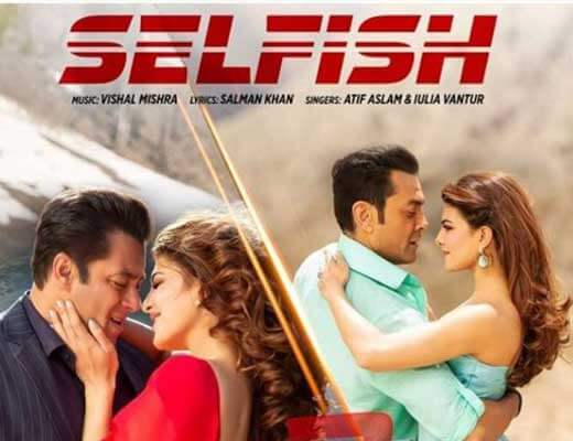 Selfish Lyrics - Race 3
