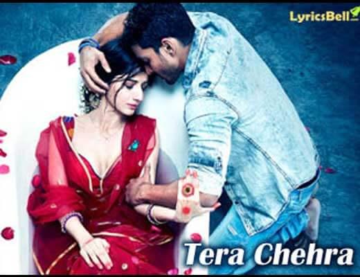 Tera Chehra Lyrics - Sanam Teri Kasam