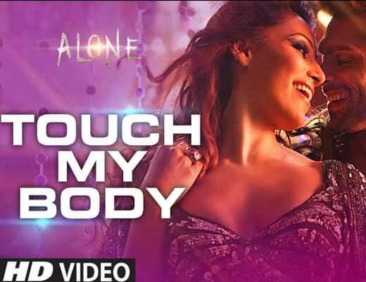 Touch My Body Lyrics - Aditi Singh Sharma Alone