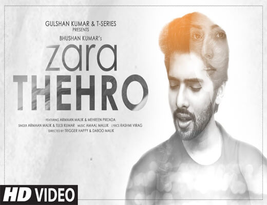 Zara-Thehro---Armaan-Malik---Lyrics-In-Hindi