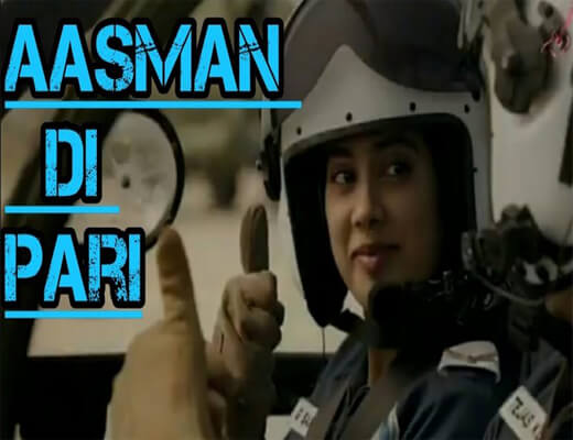 Asmaan-Di-Pari---Gunjan-Saxena---The-Kargil-Girl---Lyrics-In-Hindi