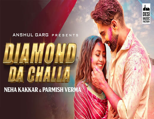 Diamond-Da-Challa---Neha-Kakkar,-Parmish-Verma---Lyrics-In-Hindi