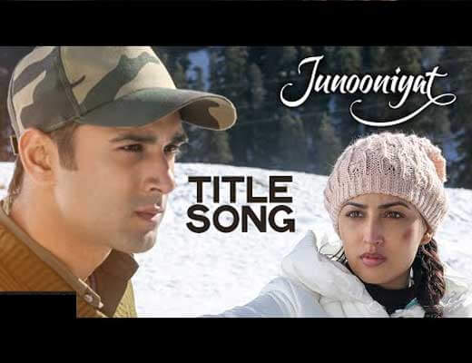 Junooniyat Title song Lyrics - Junooniyat 2016