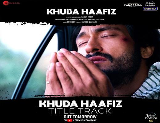Khuda-Haafiz(Title-Tracks)---Khuda-Haafiz---Lyrics-In-Hindi