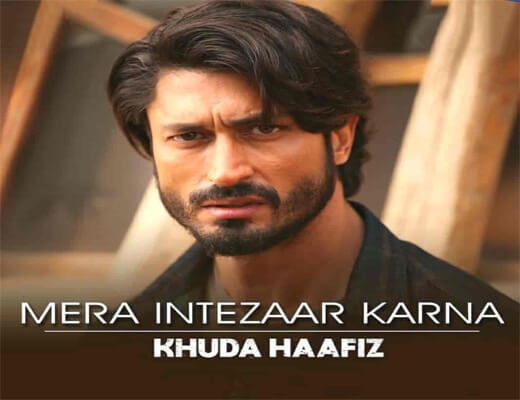 Mera-Intezaar-Karna---Khuda-Haafiz---Lyrics-In-Hindi (1)