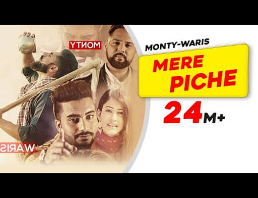 Mere-Piche---Monty-Waris---Lyrics-In-Hindi
