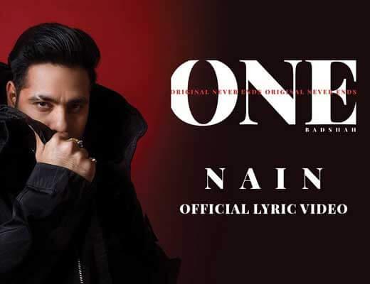 Nain Lyrics - ONE (Original Never Ends)