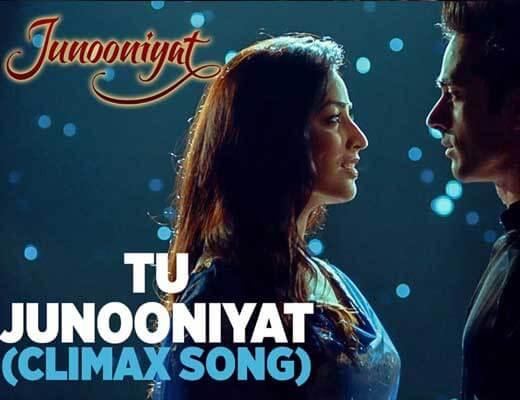 Tu Junooniyat (Climax Song) Lyrics - Junooniyat