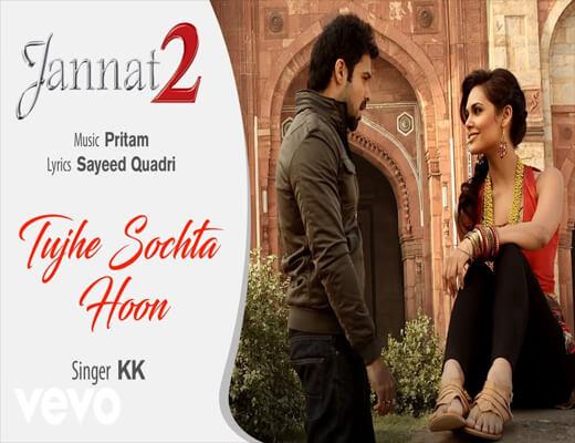 Tujhe-Sochta-Hoon---Jannat-2---Lyrics-In-Hindi