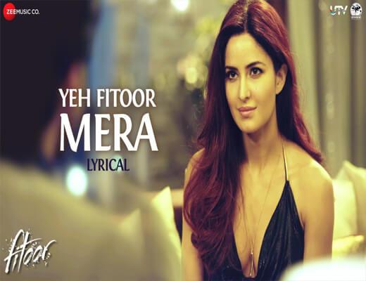 Yeh-Fitoor-Mera---Fitoor---Lyrics-In-Hindi