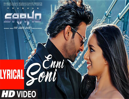 Enni-Soni---Saaho---Lyrics-In-Hindi