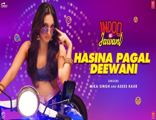 Hasina-Pagal-Deewani---Indoo-Ki-Jawani---Lyrics-In-Hindi--2