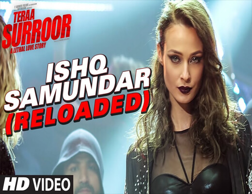 Ishq-Samundar-Reloaded---Tera-Suroor-2---Lyrics-In-Hindi