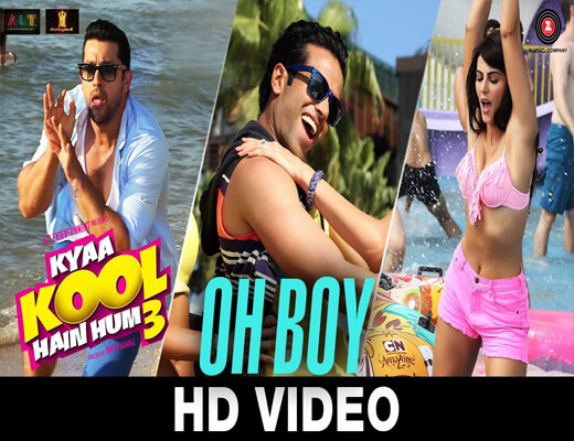 Oh-Boy---Kyaa-Kool-Hain-Hum-3---Lyrics-In-Hindi