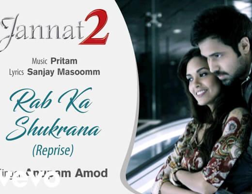 Rab Ka Shukrana Lyrics - Jannat 2