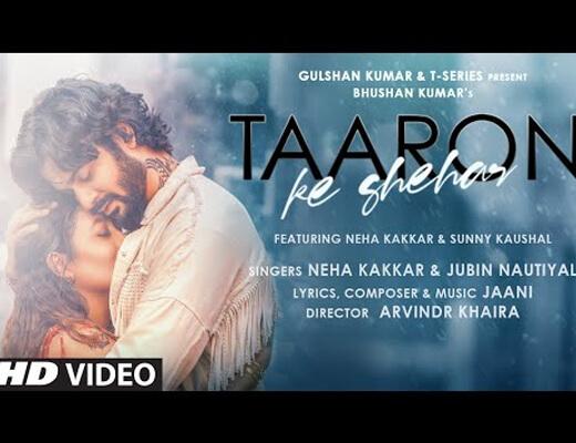 Taaron Ke Shehar Lyrics – Neha Kakkar, Jubin Nautiyal