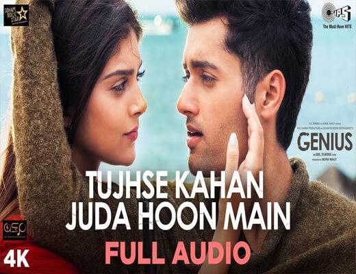 Tujhse-Kahan-Juda-Hoon-Main---Genius---Lyrics-In-Hindi