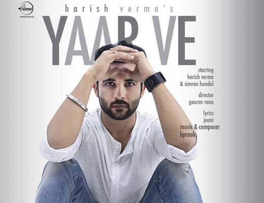 Yaar Ve Lyrics - Harish Verma