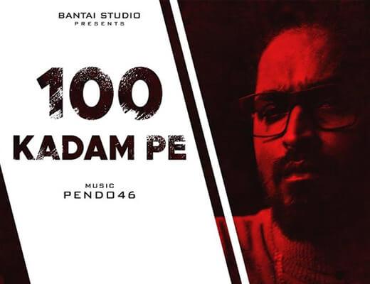 100 KADAM PE Lyrics – Emiway Bantai
