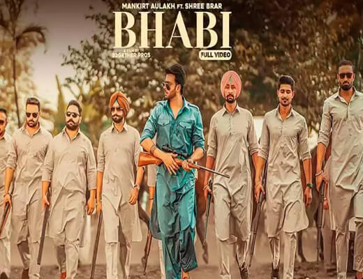 Bhabi Lyrics – Mankirt Aulakh, Shree Brar