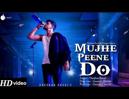 Mujhe Peene Do Lyrics – Darshan Raval