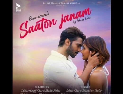 Saaton Janam Lyrics – Ishaan Khan, Shambhavi Thakur