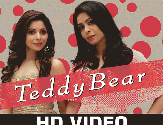 Teddy Bear Liyrics - Kanika Kapoor