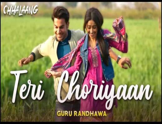 Teri Choriyaan Lyrics – Chhalaang