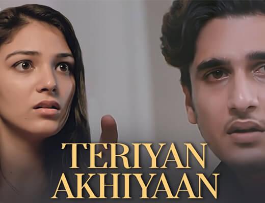 Teriyan Akhiyaan Lyrics – Arun Solanki