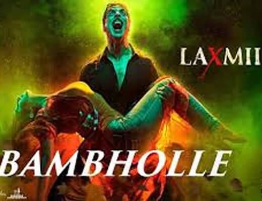 Bam Bhole Lyrics – Laxmii