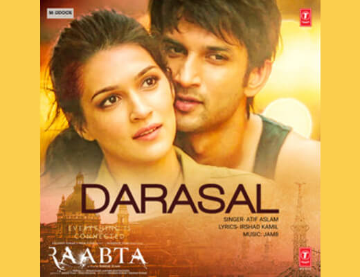 Darasal Lyrics - Raabta