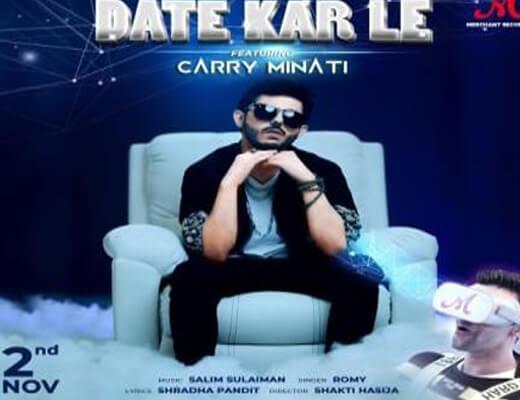 Date Kar Le Lyrics – Ajey Nagar (Carry Minati)