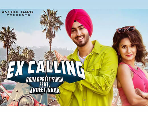 Ex Calling Lyrics – Rohanpreet Singh, Neha Kakkar