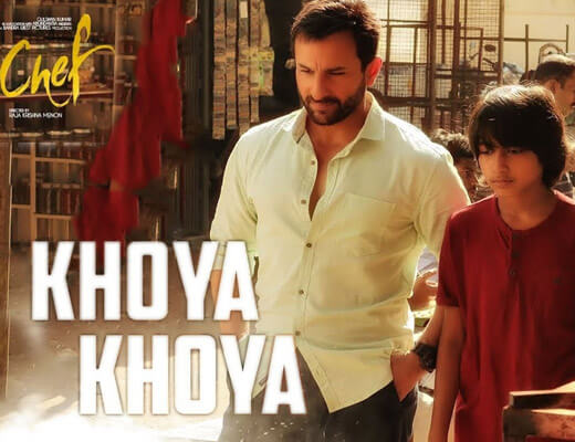 Khoya Khoya Lyrics - Chef