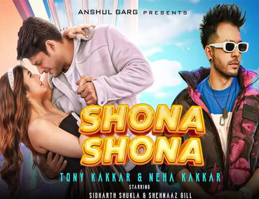 Shona Shona Lyrics – Tony Kakkar, Neha Kakkar