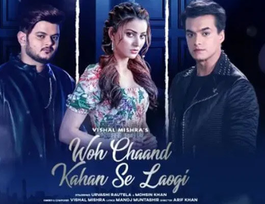 Woh Chaand Kahan Se Laogi Lyrics – Vishal Mishra