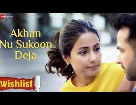 Akhan Nu Sukoon Deja Lyrics - Wishlist