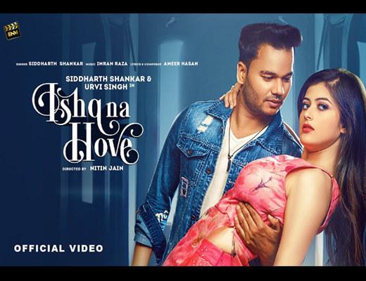 Ishq Na Hove Lyrics – Siddharth Shankar