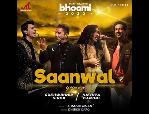 Saanwal Lyrics – Sukhwinder, Nikhita Gandhi