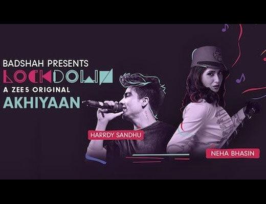 Akhiyaan Lyrics – Hardy Sandhu, Neha Bhasin