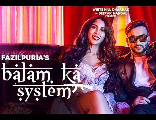 Balam Ka System Lyrics – Fazilpuria & Afsana Khan