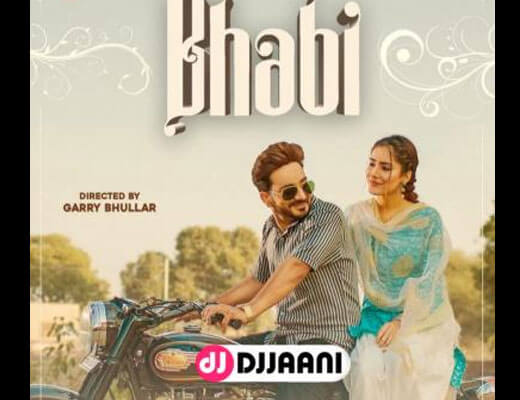 Bhabi Lyrics – Kamal Khaira