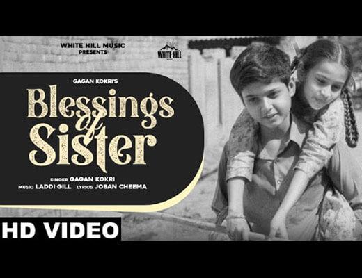 Blessings Of Sister Lyrics – Gagan Kokri