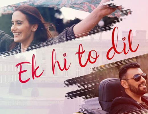 Ek Hi To Dil Lyrics – Touqeer Butt