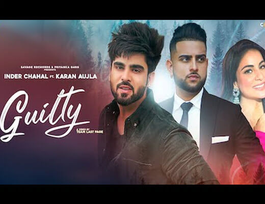 Guilty Lyrics – Karan Aujla, Inder Chahal