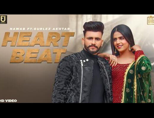 Heart Beat Lyrics – Nawab, Gurlez Akhtar